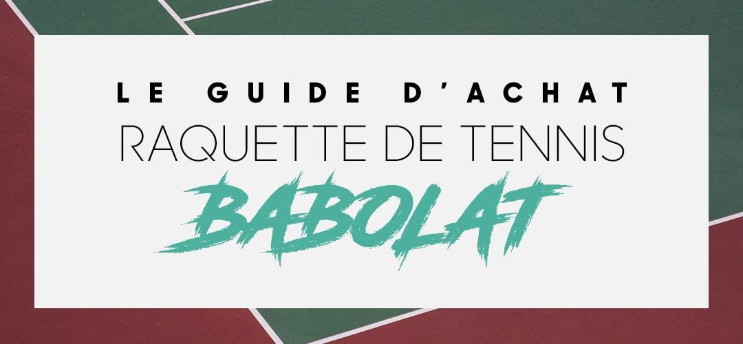 Acheter raquette de tennis babolat pas cher